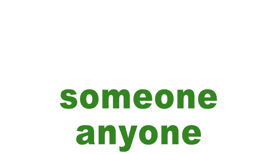 someone/anyone